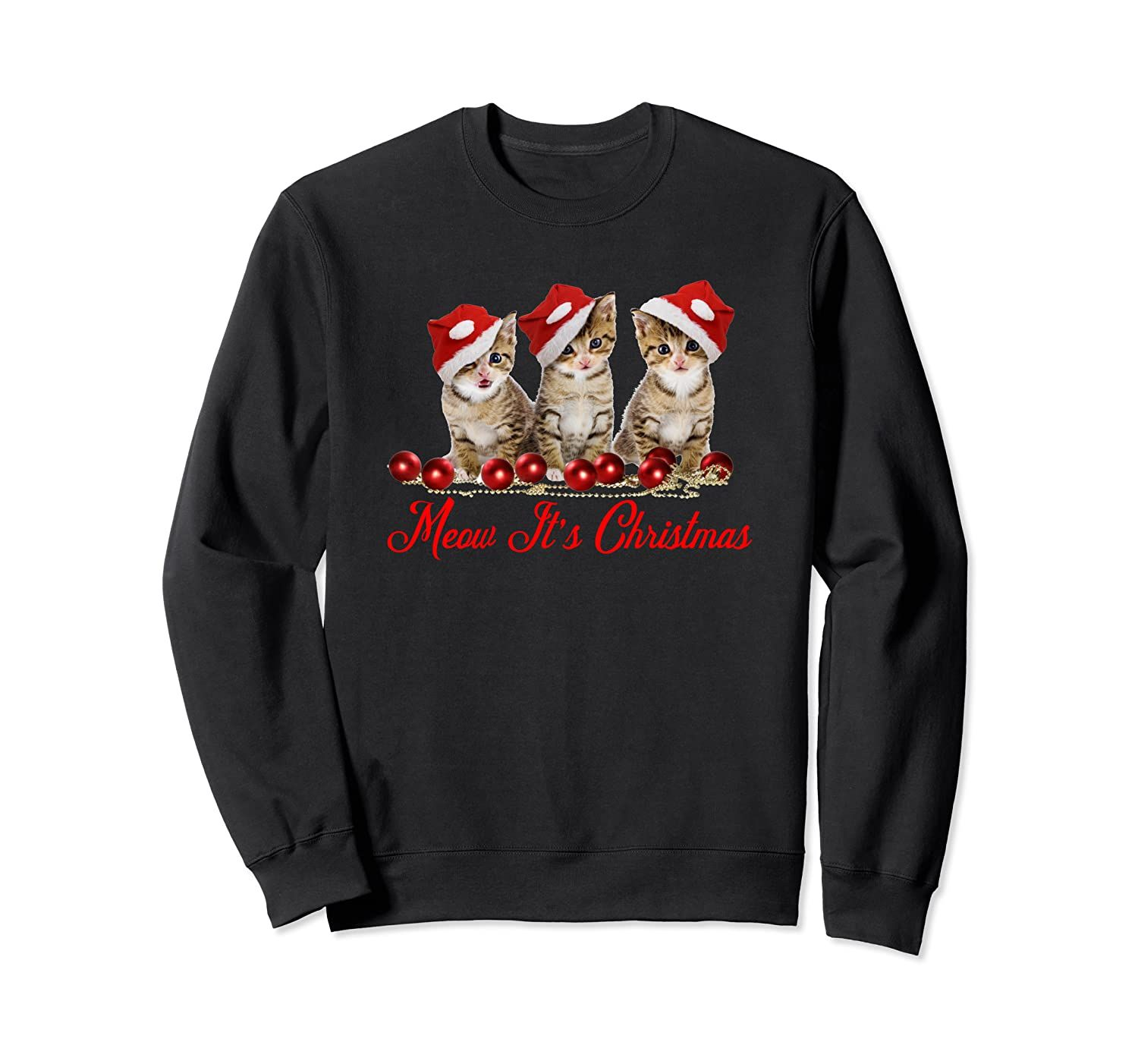 Cute Cat Meow It's Christmas Shirt Gift for Cat Lovers Sweatshirt