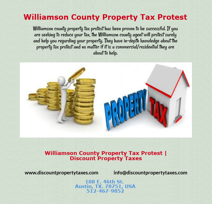 Williamson county property tax protest has been proven to be