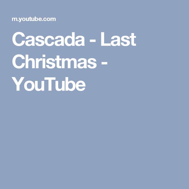 cascada last christmas youtube - Youtube Last Christmas