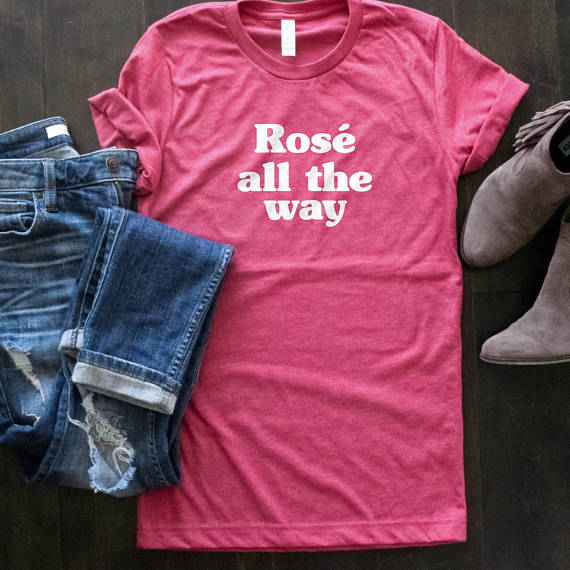 Rosé All Day T-Shirt Wine Drinker Funny Ladies and Unisex Joke Gift Rose