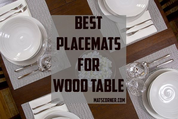 Top 10 Best Placemats For Wooden Table Placemats Square Placemats Wooden Tables