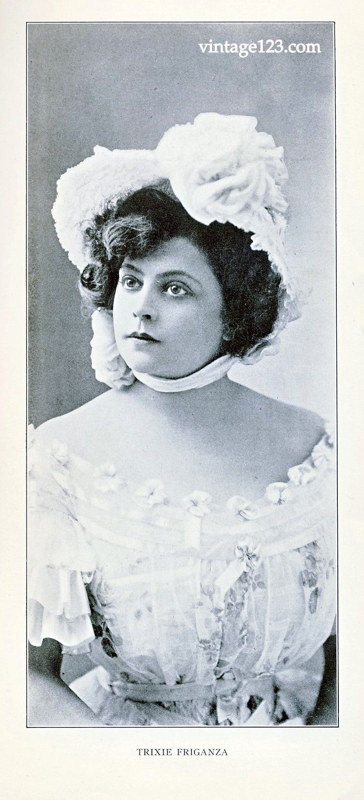 Trixie Friganza (11/29/1870 – 02/27/1955), born Delia O'Callaghan, began her career as an operetta soubrette to starring in musical comedies to having her own feature act on the vaudeville circuit.  Transitioned to film in 1920s. Retired from the stage in 1940 due to health concerns. She spent her last years teaching drama to young women in a convent school and when she died she left everything to the convent. From the May 1905 issue of the Burr-McIntosh Monthly.