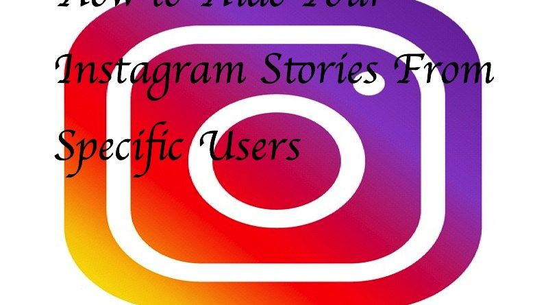 How to hide your instagram stories from specific users