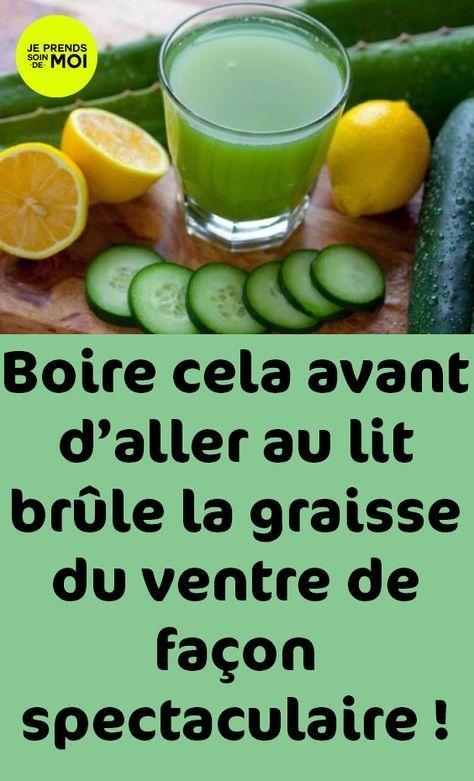 Boire Cela Avant D Aller Au Lit Brûle La Graisse Du Ventre De Façon Spectaculaire Detox Cleanse Healthy Detox Cleanse Detox