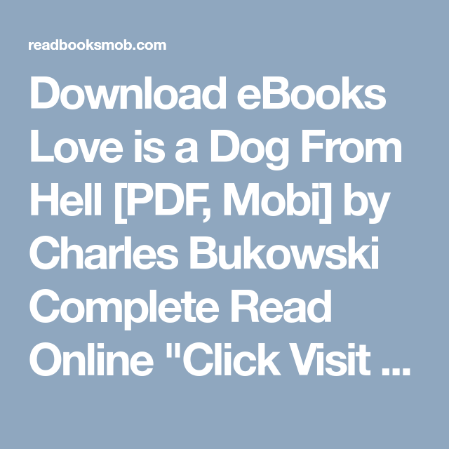 Download ebooks love is a dog from hell pdf mobi by charles download ebooks love is a dog from hell pdf mobi by charles bukowski fandeluxe Choice Image