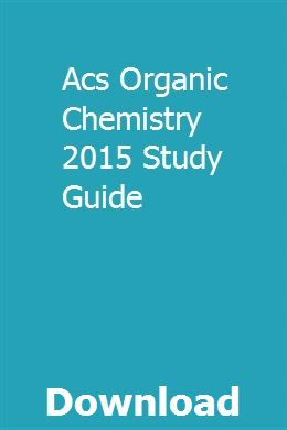 Photo of Acs Organic Chemistry 2015 Study Guide download pdf