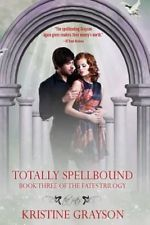 NEW Totally Spellbound by Kristine Grayson Paperback Book (English) Free Shippin