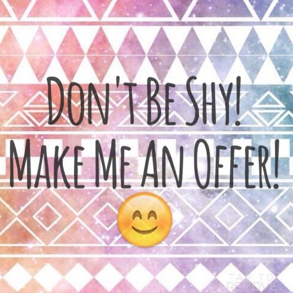 Don't be shy! Feel free to make me an offer on any item in my closet. If a price isn't right where you want it, let me know. I'm open to accepting reasonable offers. ☺️ Other
