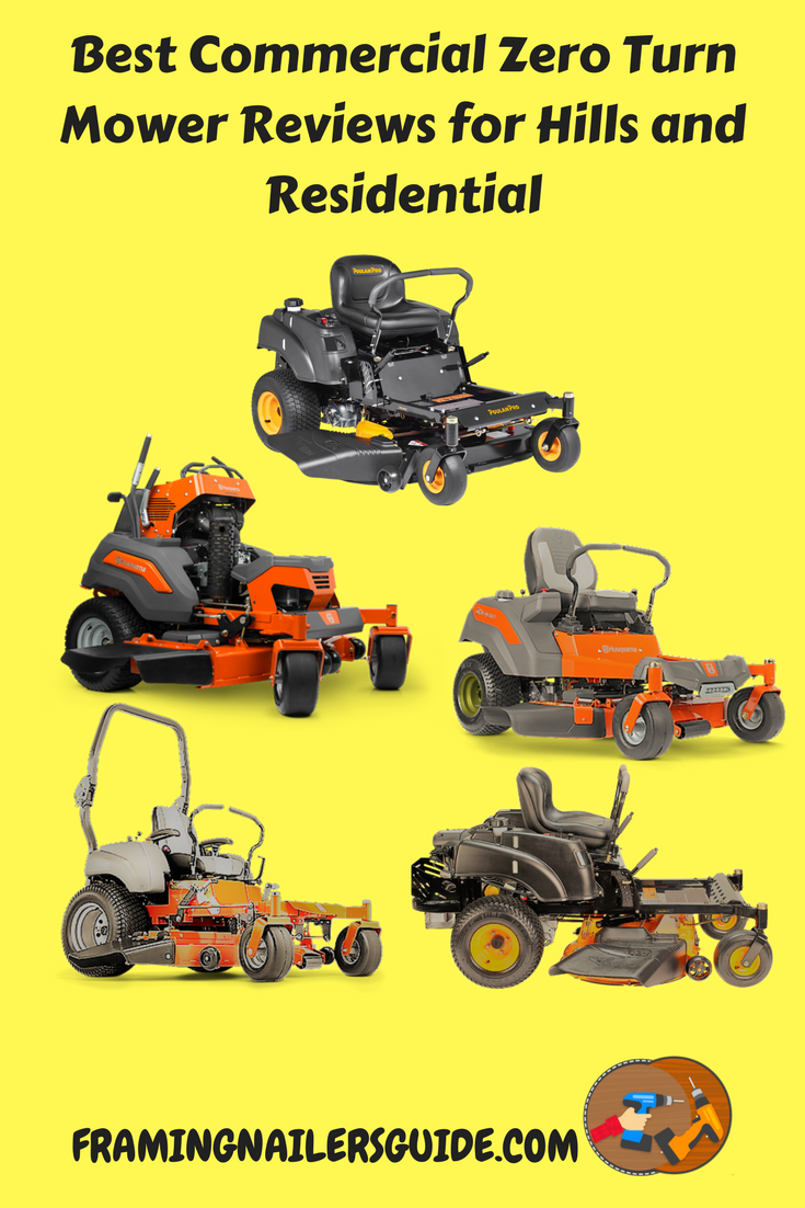 Best Commercial Zero Turn Mower Reviews For Hills And Residential 2018 Read Our Review To Find The Fastest Smallest With Thr Comparison Chart