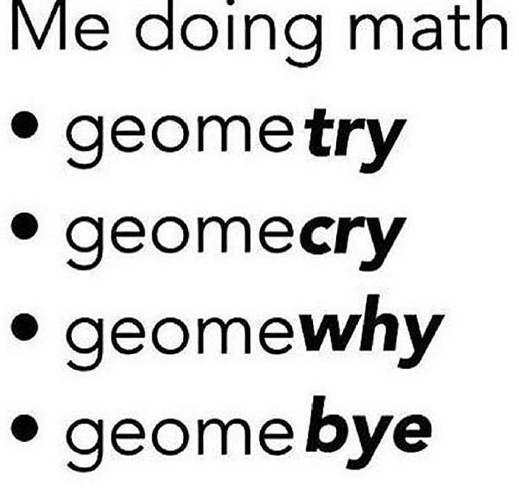 Geometry was sooooo difficult when I had to take that