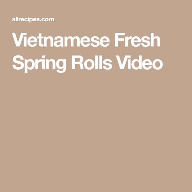 Vietnamese Fresh Spring Rolls Video