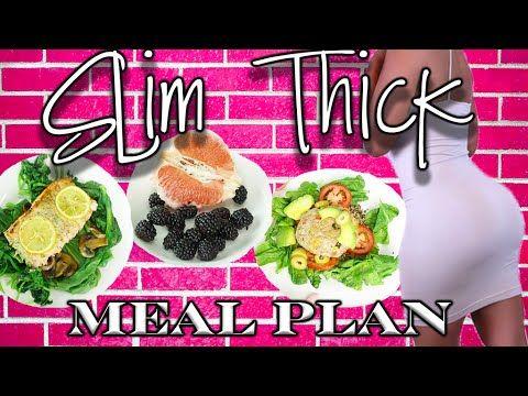 144f953335b28 Slim Thick Meal Plan - YouTube