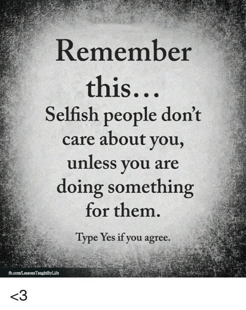 Quotes Mean People Meme In 2020 Selfish People Quotes Selfish People Quotes Families Ungrateful Quotes