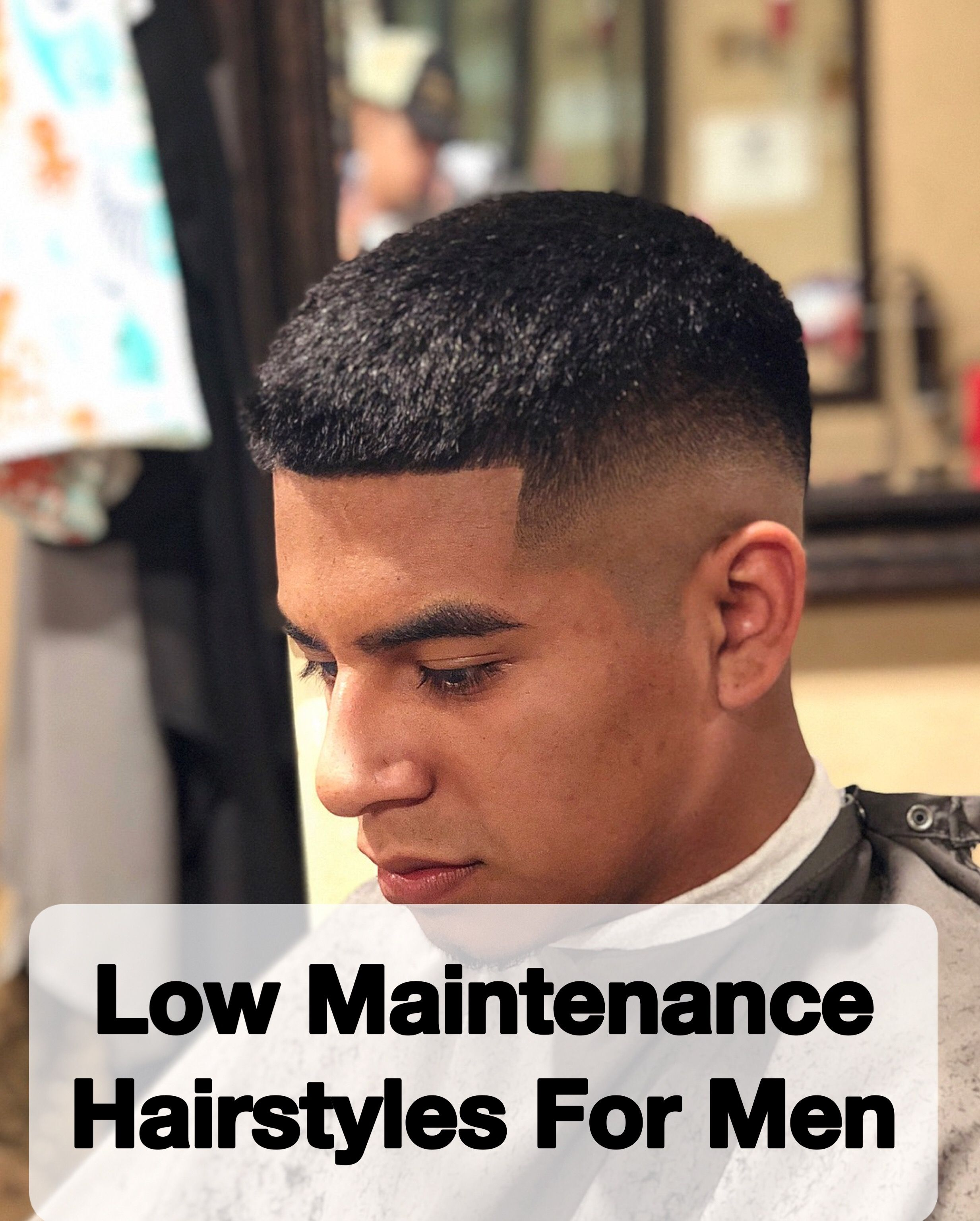 15 Top Low Maintenance Hairstyles For Men Men S Hairstyles Faded Hair Mens Haircuts Fade Mens Taper Fade Haircut