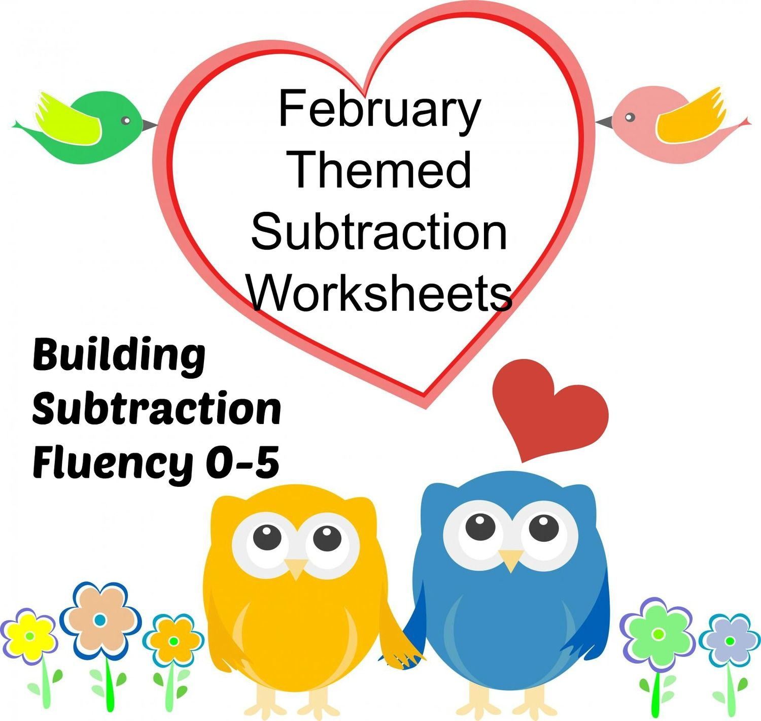 Subtraction Worksheets February