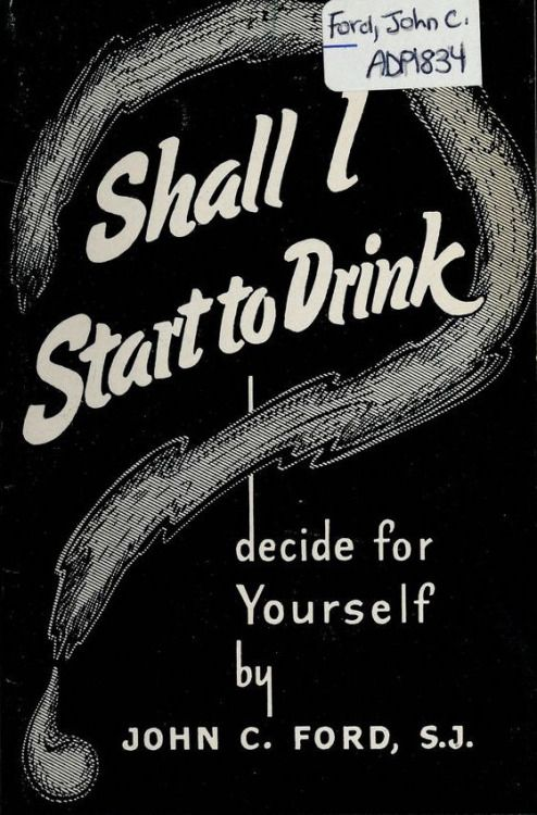 Shall I decide to drink? 1952.