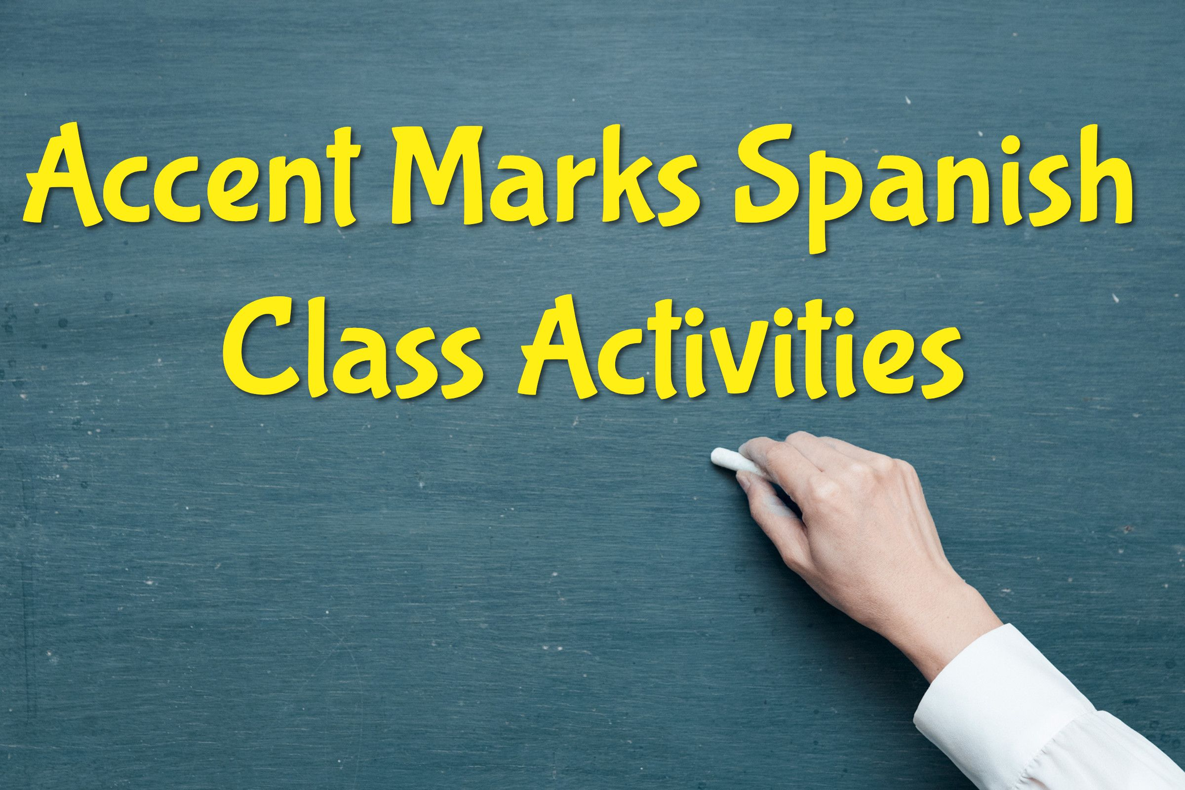 Accent Marks Spanish Class Activities