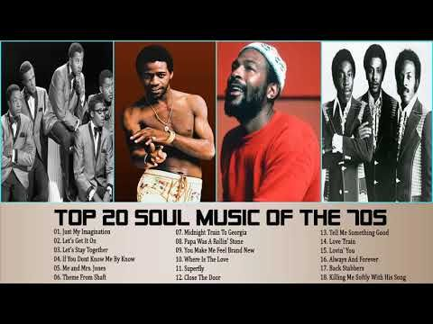 Top 20 Greatest Soul Songs Of The 70s Best Soul Music Of All
