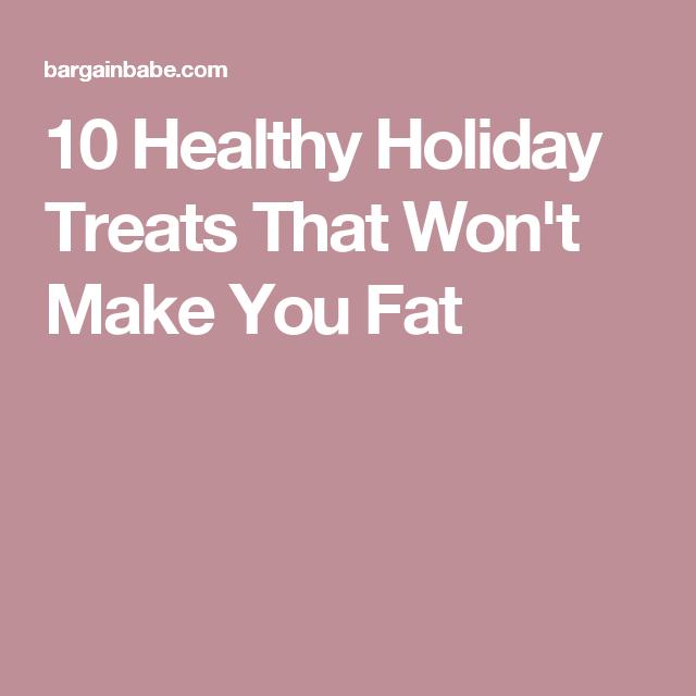 10 Healthy Holiday Treats That Won't Make You Fat