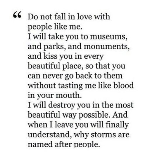 Don T Fall In Love With People Like Me Love Quotes Photos Daily Inspiration Quotes Quotes