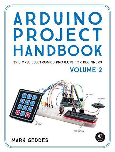 Arduino Project Handbook, Volume 2 Pdf Free Download | Arduino ...
