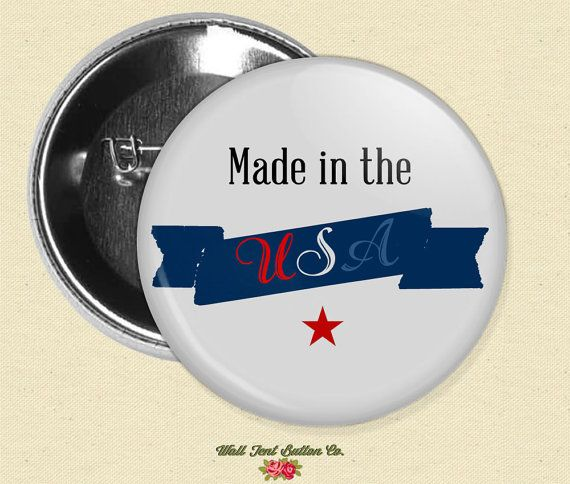 Made in the USA Pin // Independence Day Button by WallTentButtonCo, 2.50
