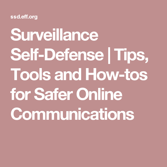 Surveillance Self-Defense | Tips, Tools and How-tos for Safer Online Communications