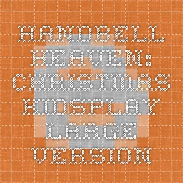 Handbell Heaven: Christmas KidsPlay Large version