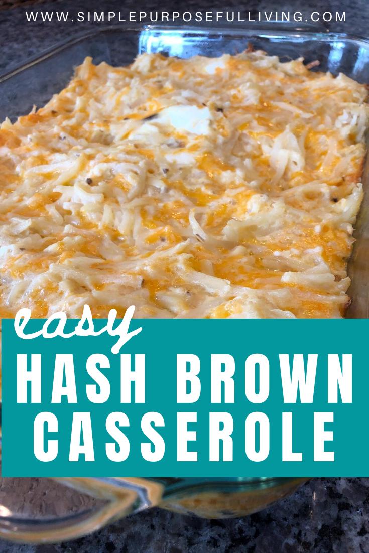 Simple Cheesy Hash Brown Casserole Recipe Simple Purposeful Living Recipe In 2020 Casserole Recipes Cheesy Hashbrown Casserole Recipes