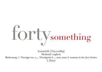 fortysomething | einladung zum 40. geburtstag oder zum 41. 44, Einladungen