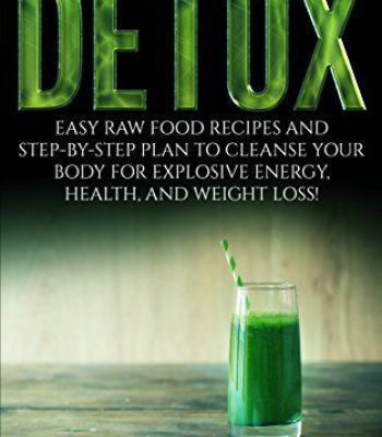 Detox delicious detox cleanse easy raw food recipes and step by easy raw food recipes and step by forumfinder Choice Image