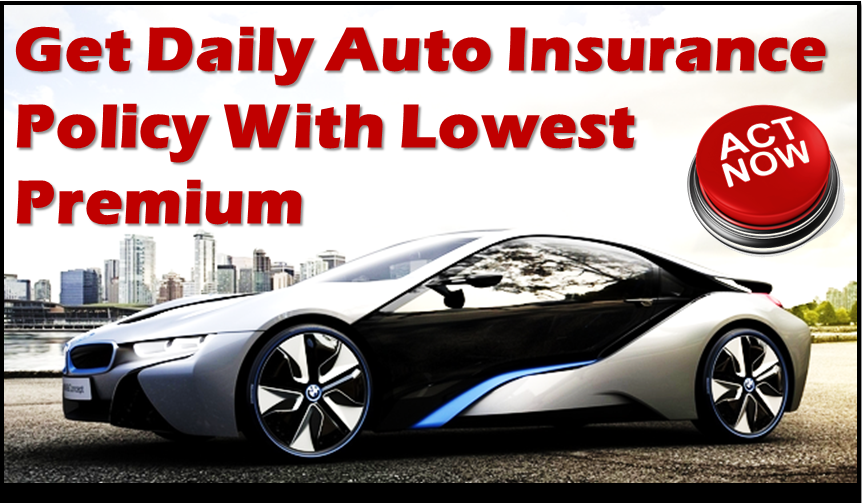How To Get Cheap Daily Auto Insurance Quotes Online Cheap Car