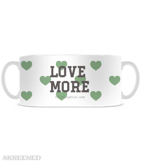 """Love More"" Mug, 15 oz. 