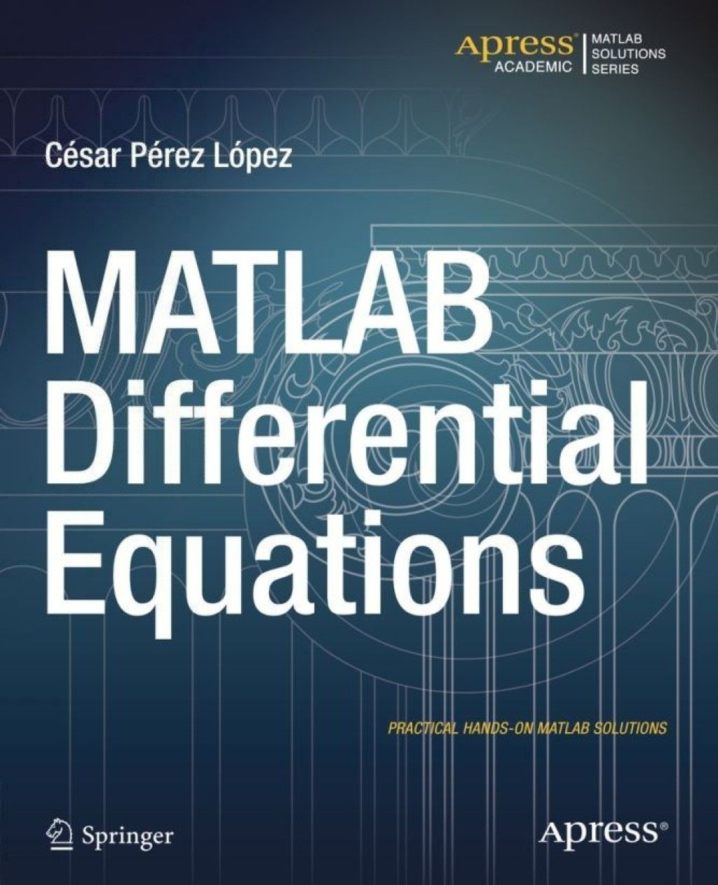 MATLAB Differential Equations   9781484203118, 978