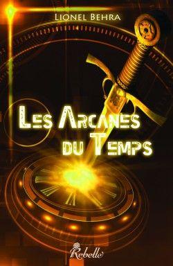 2nd Avis Tout Aussi Bon Pour Les Arcanes Du Temps De