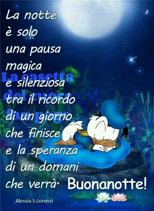 Buonanotte Con Immagini Buonanotte Good Night Quotes Buona