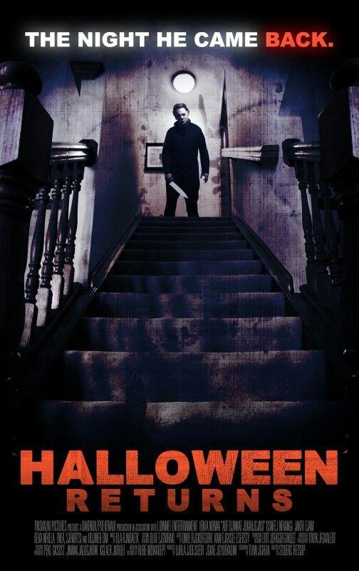 Halloween Returns Halloween Film Horror Movie Art Horror Movie Posters