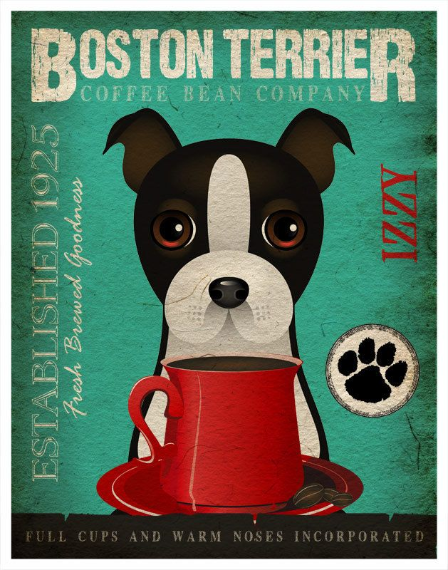 Boston Terrier Coffee Bean Company Original Art Print - 11x14- Personalize with Your Dog's Name ...