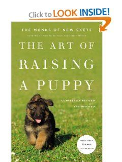 The Art Of Raising A Puppy Revised Edition Monks Of New Skete