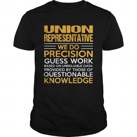 UNION REPRESENTATIVE T Shirts, Hoodies, Sweatshirts. GET ONE ==> https://www.sunfrog.com/LifeStyle/UNION-REPRESENTATIVE-142714459-Black-Guys.html?41382