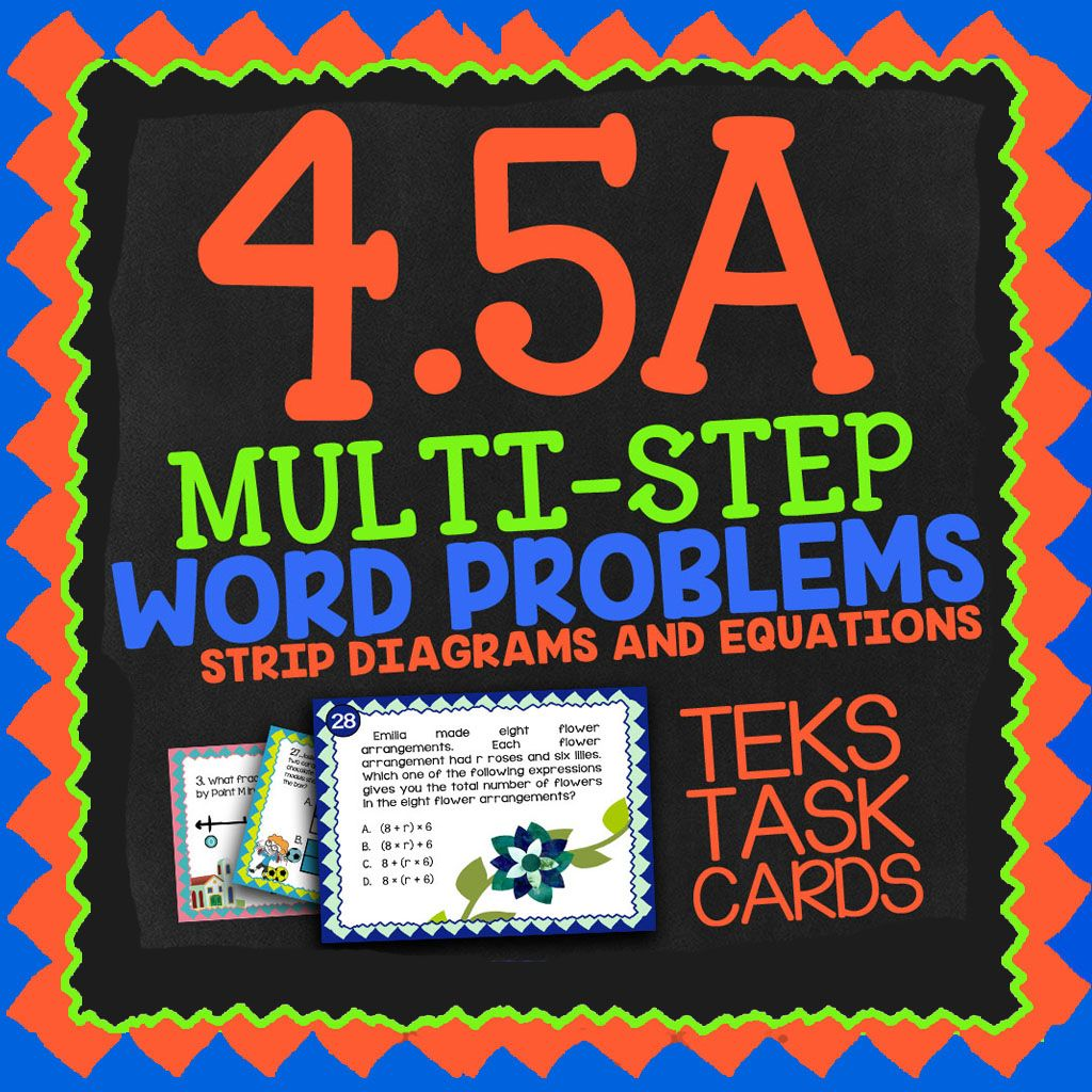 math tek 4 5a multi step word problems 4th grade task cards strip diagram 4th grade multi step math [ 1024 x 1024 Pixel ]