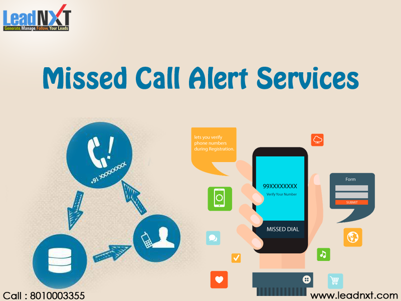 LeadNXT offers the MissedCallAlertServices In India. It