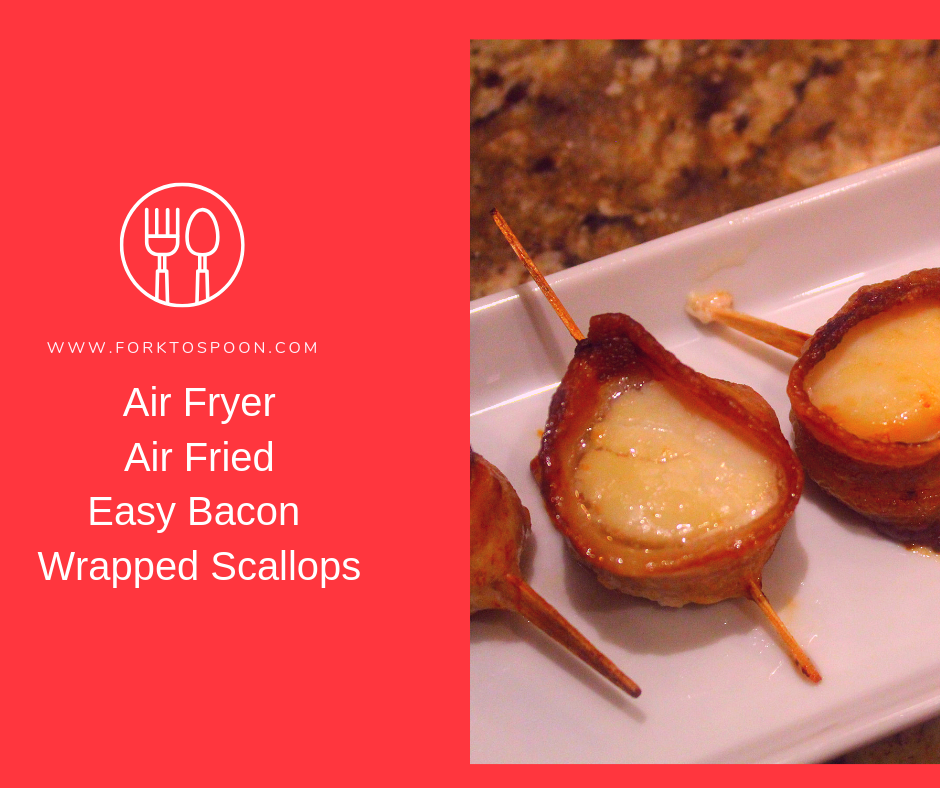 Air Fryer, Air Fried, Easy Bacon Wrapped Scallops Recipe