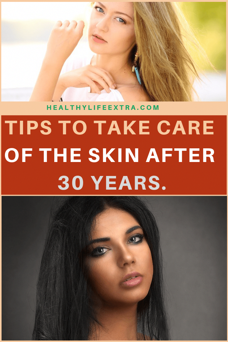 Tips To Take Care Of The Skin After 30 Years Tipstoimprovedskincare Skin Microdermabrasion Skin Care Tips