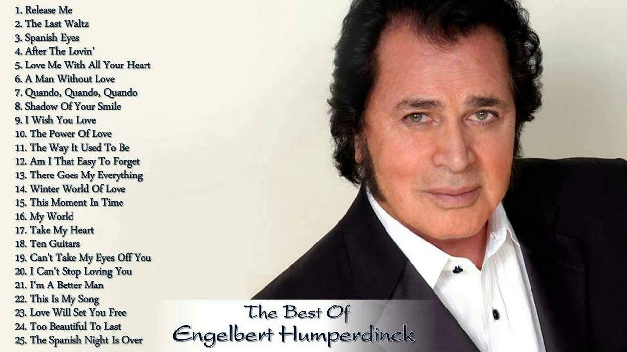The Best Of Engelbert Humperdinck Greatest Hits Full Album