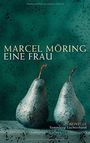 Nr. 15: Eine Frau von Marcel Möring