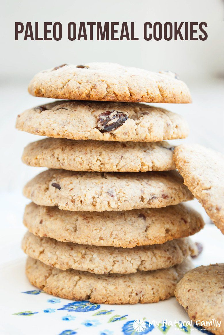 Paleo Oatmeal Cookies Recipe plus 49 other Paleo dessert recipes