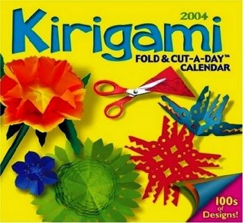 2004 Kirigami Fold & Cut-A-Day Calendar
