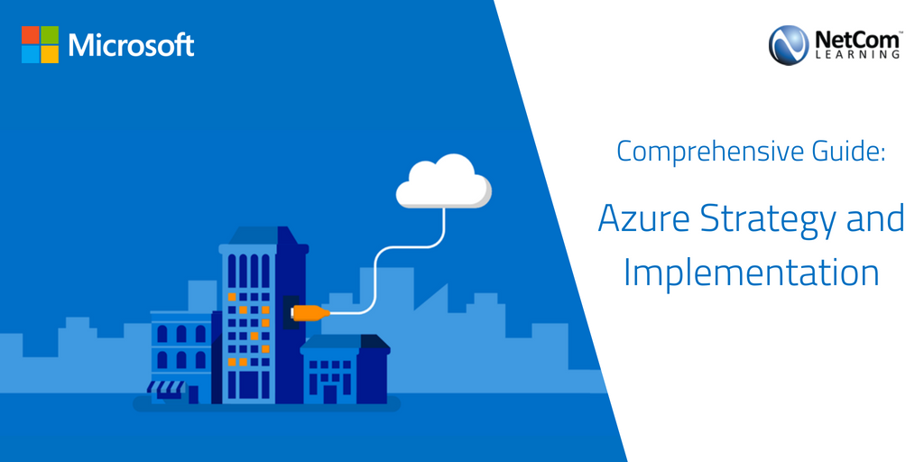 A Comprehensive Guide to Azure Strategy and Implementation