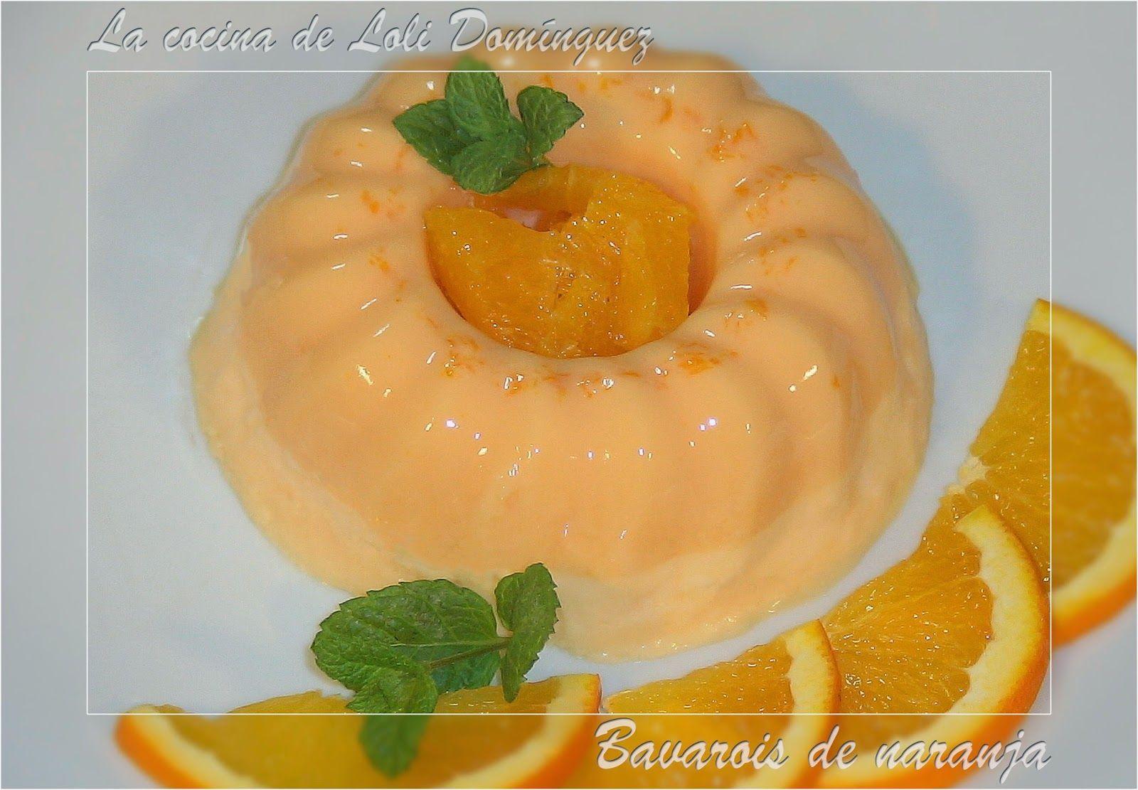 La cocina de Loli Domínguez: Bavarois de naranja